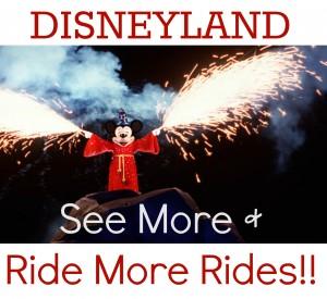 disneyland see more ride more rides
