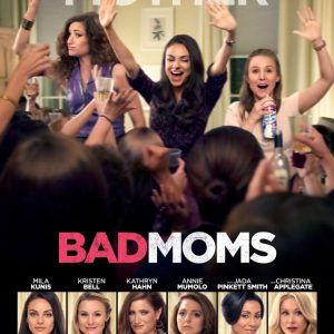 Get Tickets to an Early Screening of Bad Moms in SLC July 21! #BadMoms