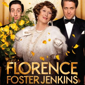 Grab Free Tickets to an Early Screening of FLORENCE FOSTER JENKINS in SLC!