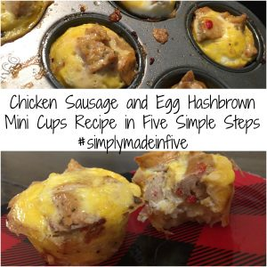 Chicken Sausage and Egg Hashbrown Mini Cups Recipe in Five Simple Steps #simplymadeinfive