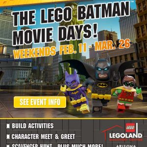 The LEGO Batman Movie Days at LEGOLAND Discovery Center Arizona