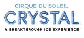 """Cirque du Soleil Presents its First Show on Ice, """"Crystal"""" Coming to Phoenix ~ Get Your Tickets Today"""