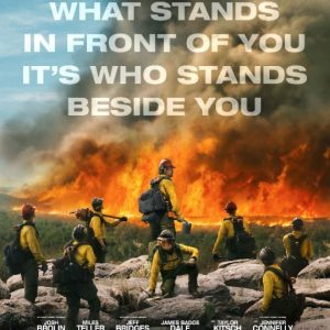 ONLY THE BRAVE Film Review~ Now Playing In Theaters #OnlyTheBrave