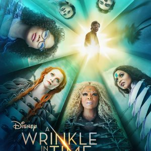Disney's A WRINKLE IN TIME Film Review~ Now Playing In Theaters #WrinkleInTime