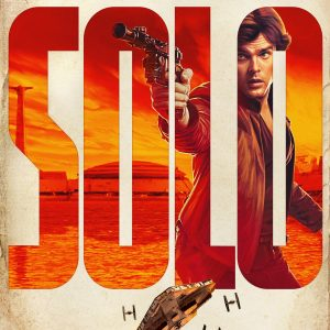 Watch the Teaser Trailer for SOLO: A STAR WARS STORY + Character Posters! Opens May 25th! #HanSolo