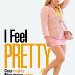 "Get Free Tickets to an Advanced Screening of ""I Feel Pretty"" in SLC! #FeelPretty"