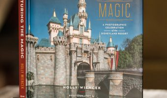 Capturing the Magic: A Photographic Celebration of the Disneyland Resort Book!
