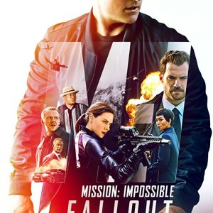 Mission: Impossible- Fallout Film Review~ See It Now In Theaters!! #MissionImpossible