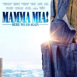 Mamma Mia: Here We Go Again Film Review~ Now Playing In Theaters!! #MammaMia2