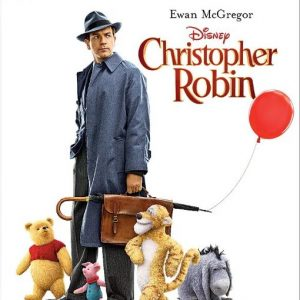 Christopher Robin is Now Available on Blu-ray and Digital! #ChristopherRobinBluray
